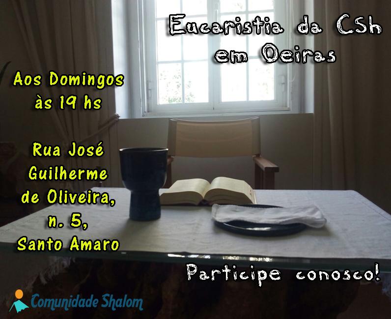 Eucaristia da CSh em Oeiras
