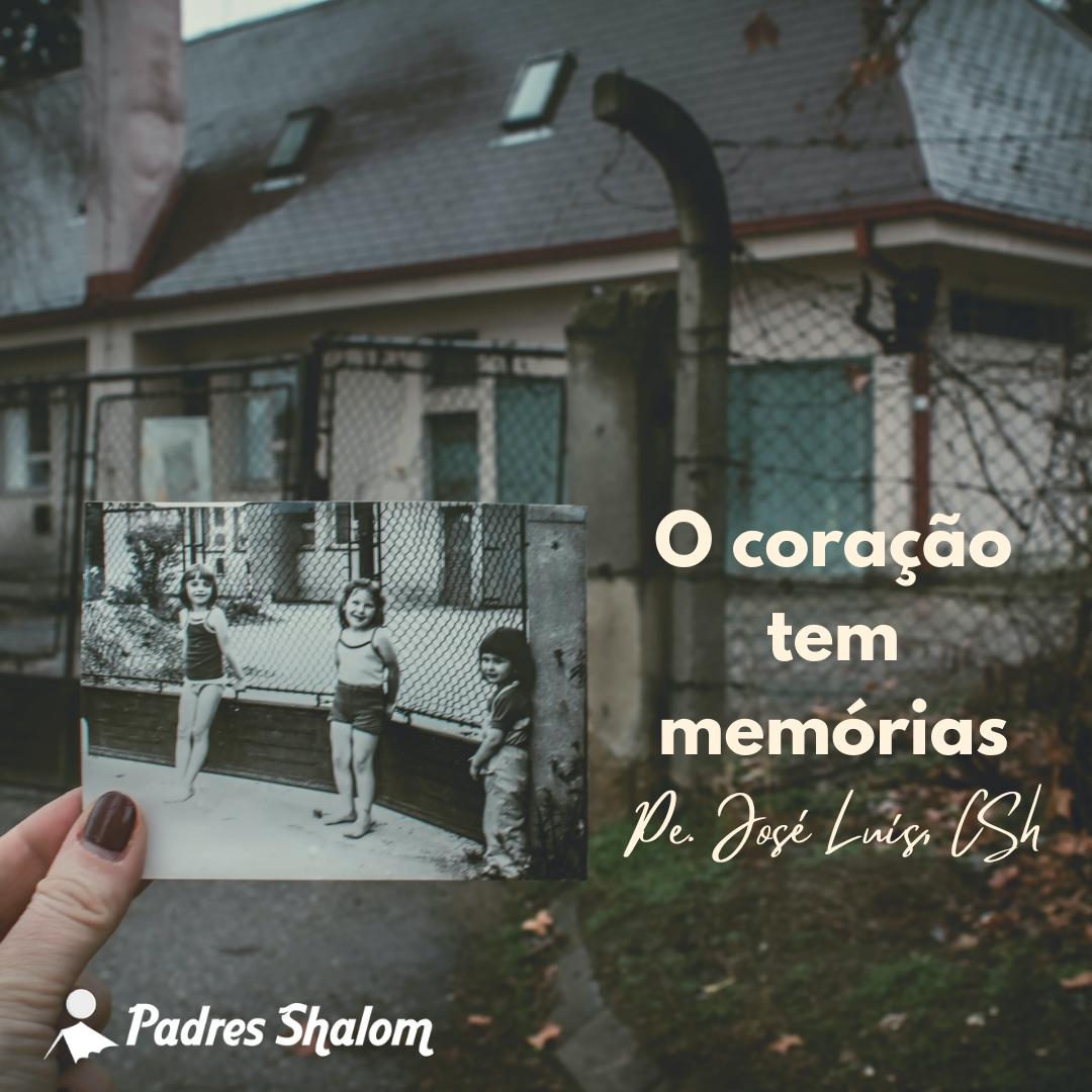 O coração tem memórias