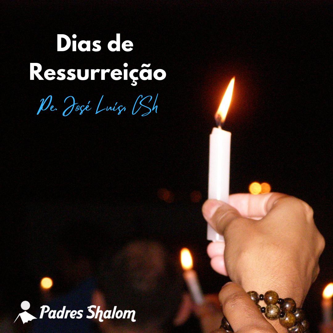 Dias de Ressurreição