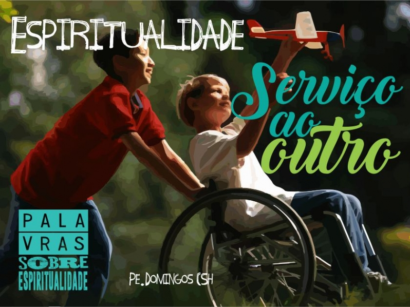 Espiritualidade de Serviço ao Outro