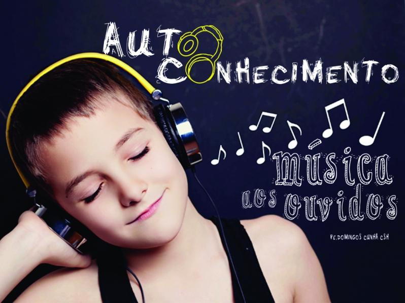 Autoconhecimento, Música aos Ouvidos dos Jovens