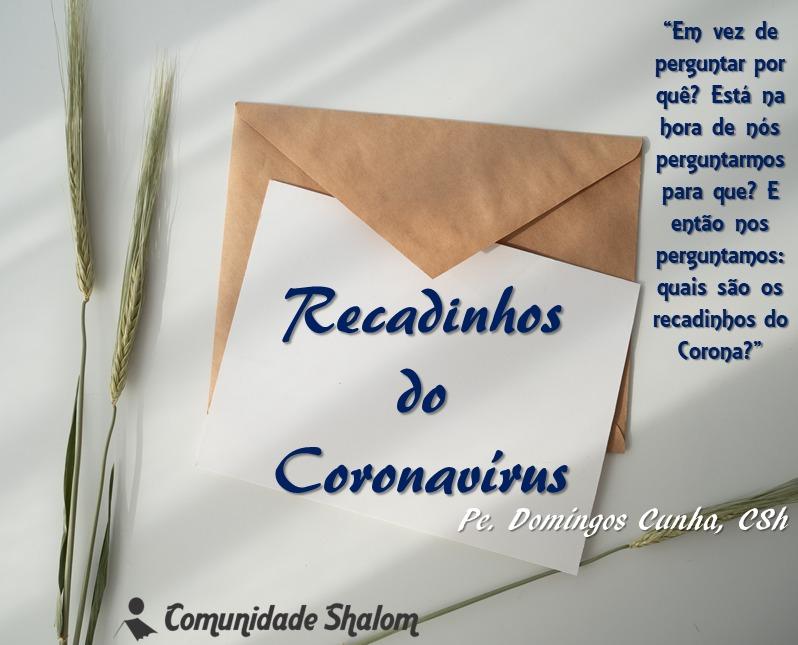 Recadinhos do Coronavírus